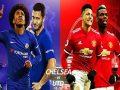 Nhận định Chelsea vs MU, 2h30 ngày 19/2 – FA Cup