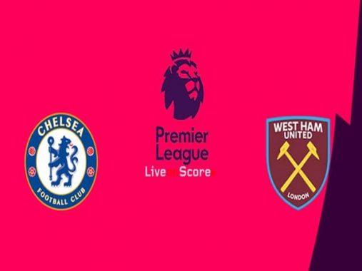 Nhận định Chelsea vs West Ham, 02h00 ngày 09/04: Bám đuổi