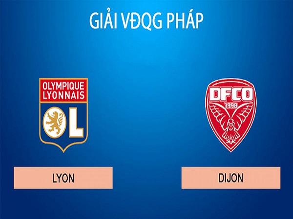 Nhận định kèo Lyon vs Dijon, 02h00 ngày 29/08 - VĐQG Pháp