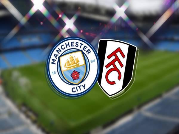 Soi kèo, nhận định Manchester City vs Fulham, 3h ngày 14/3