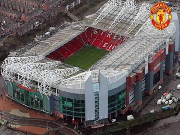 Sân vận động Old Trafford - Ngôi nhà của CLB Manchester United