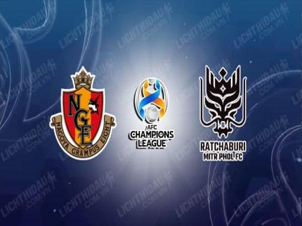 Nhận định soi kèo Nagoya Grampus vs Ratchaburi – 21h00 01/07/2021