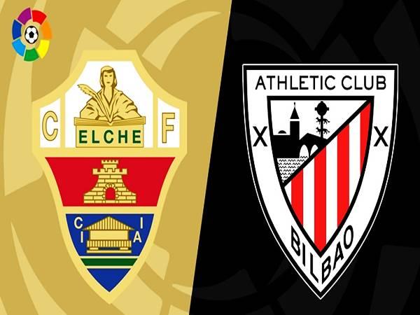 Nhận định Elche vs Bilbao, 03h00 ngày 17/08 VĐQG TBN